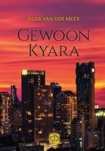 Olga van der Meer Gewoon Kyara - grote letter uitgave