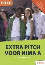Kees Benschop , Extra Pitch voor NIMA A