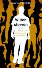 Paul van Tongeren , Willen sterven