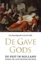 Gerrit Valk Leo Noordegraaf, De gave Gods