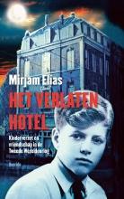 Mirjam  Elias Het verlaten hotel