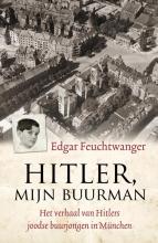 Edgar  Feuchtwanger, Bertil  Scali Hitler, mijn buurman