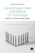 Stefan Ruysschaert , Leveringen met installatie of montage