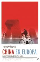 Fokke  Obbema China en Europa