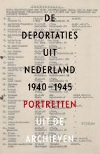 Guus  Luijters, Raymund  Schütz, Marten  Jongman De deportaties uit Nederland 1940-1945