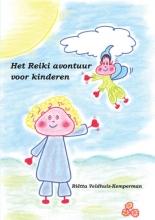 Riëtta  Veldhuis-Kemperman Het Reiki avontuur voor kinderen