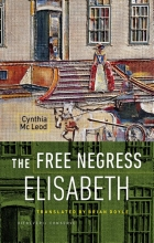 Cynthia  Mac Leod The Free Negress Elisabeth