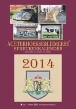 Arie  Ribbers Achterhoekse en Liemerse spreukenkalender  2014