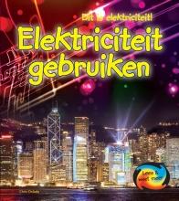 Chris  Oxlade Elektriciteit Gebruiken