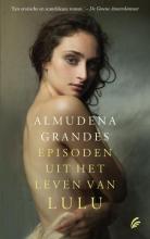 Grandes, Almudena Episoden uit het leven van Lulu