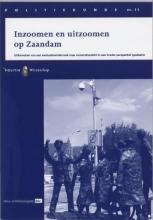 H. Ferwerda I. van Leiden  N. Arts, Inzoomen en uitzoomen op Zaandam