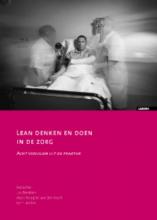 Bart Berden Jos Benders  Marc Rouppe van der Voort, Lean denken en doen in de zorg