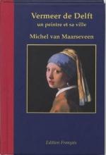 M. van Maarseveen Vermeer de Delft 1632-1675