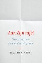 Matthew Henry , Aan zijn tafel