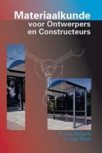 Johannes van Dam P. Mourik, Materiaalkunde voor ontwerpers en constructeurs
