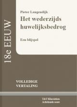 Pieter Langendijk , Het wederzijds huwelijksbedrog