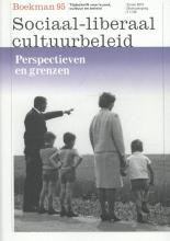 Boekman 95, Sociaal-liberaal cultuurbeleid