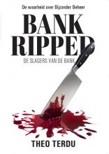 Theo Terdu , Bankripped
