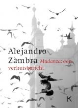 Alejandro  Zambra Mudanza: een verhuisbericht
