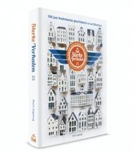 Mark  Zegeling Sterke Verhalen, alle geheimen achter de gevels van de KLM-huisjes