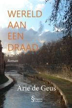 Arie de Geus , Wereld aan een draad