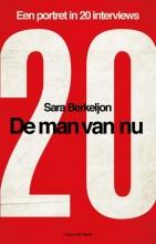 Sara Berkeljon , De man van nu