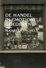 Maarten  Inghels De handel in emotionele goederen