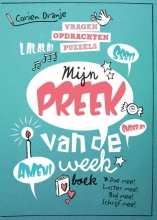 Corien  Oranje Mijn preek van de week boek