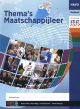 Rianne Brink , Thema`s Maatschappijleer Havo 2021-2022 werkboek