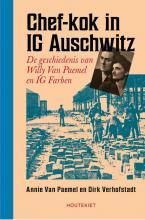 Annie Van Paemel Dirk Verhofstadt, Chef-kok in IG Auschwitz