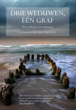 Charmaine Hulsbosch , Drie weduwen, een graf