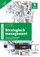 Raf  De Rycke, Paul  Gemmel Handboek Strategisch management voor de gezondheids- en welzijnssector