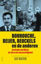 Guy Bouten , Bouhouche, Beijer, Beuckels en de anderen