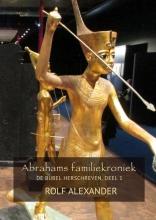 Rolf  Alexander Abrahams familiekroniek 1