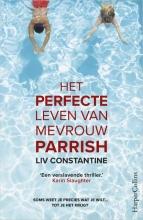 Liv Constantine , Het perfecte leven van mevrouw Parrish