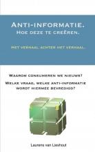 Laurens Van Lieshout , Anti-informatie.