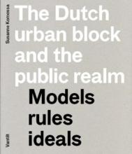 Susanne  Komossa The Dutch urban block and the public domain