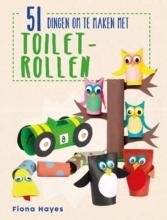 Fiona  Hayes 51 dingen om te maken met toiletrollen
