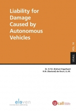 E.F.D.  Engelhard, R.W. de Bruin Liability for Damage Caused by Autonomous Vehicles