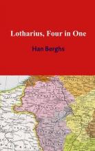 Han Berghs , Lotharius, four in one