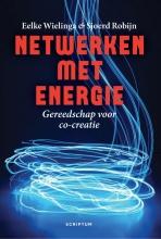 Eelke  Wielinga, Sjoerd  Robijn Netwerken met energie