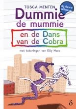 Tosca Menten , Dummie de mummie 5 en de dans van de cobra