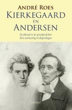 André  Roes Kierkegaard en Anderson