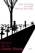 Johan Van Duyse, Aris  Gaaff, Henk van der Linden Napijnen van de Groote Oorlog