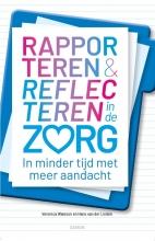 Hans van der Linden Veronica Waleson, Rapporteren en Reflecteren in de Zorg