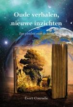 Evert Conradie , Oude verhalen, nieuwe inzichten