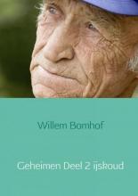 Willem  Bomhof Geheimen Deel 2 ijskoud