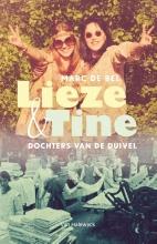 Marc de Bel , Lieze & Tine