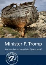 Tim Traas , Wanneer het stormt op het schip van staat!