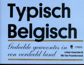 Rik Van Puymbroeck Lukas Vanacker, Typisch Belgisch